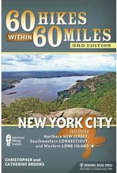 60 Hikes Within 60 Miles: New York City: