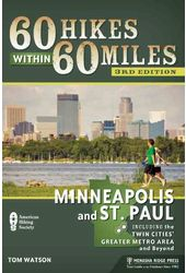 60 Hikes Within 60 Miles, Minneapolis and St.