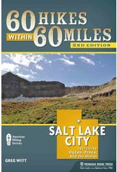 60 Hikes Within 60 Miles Salt Lake City: