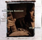 The Bluegrass Sessions: Tales From the Acoustic