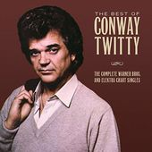 The Best of Conway Twitty: The Complete Warner