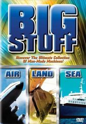Big Stuff: Air / Big Stuff: Land / Big Stuff: Sea