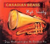 High Society: Jazz Masterpieces from the