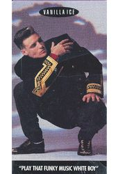 Vanilla Ice: Play That Funky Music White Boy