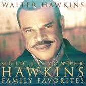 Goin' Up Yonder: Hawkins Family Favorites