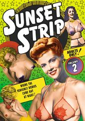 Sunset Strip, Volume 2: Vintage Striptease &