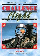 The Challenge of Flight, Volume 2: Eject! Eject!
