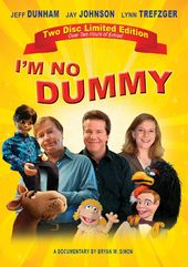 I'm No Dummy: Special Two Disc Edition