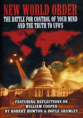 New World Order: The Battle For Your Mind and The