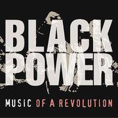 Black Power: Music of a Revolution (2-CD)