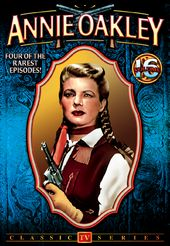Annie Oakley, Volume 16: 4-Episode Collection -