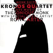 Monk Suite - Kronos Quartet plays music of