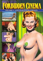 Forbidden Cinema, Volume 4: Lost Burlesque