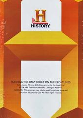 History Channel: Running the DMZ - Korea on the