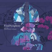 Final Symphony: Music from Final Fantasy VI, VII