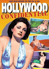 Hollywood Confidential: Lost Blue Movies of the