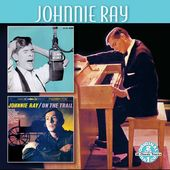 Johnnie Ray / On The Trail