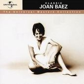 Classic Joan Baez: The Universal Masters