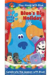 Blue's Clues: Blue's Big Holiday/A Snowy Day