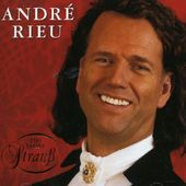 Andre' Rieu : 100 years of Strauss