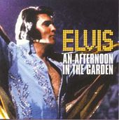 Elvis: An Afternoon In The Garden