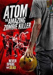 Atom The Amazing Zombie Killer