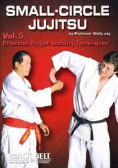 Small-Circle Jujitsu, Volume 5: Effective Finger