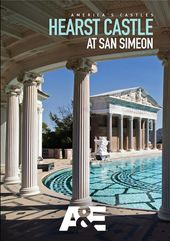 A&E: America's Castles - Hearst Castle at San