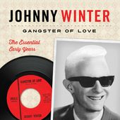 Gangster of Love: The Essential Early Years (2-CD)