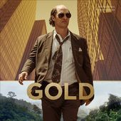 Gold [Original Motion Picture Soundtrack]