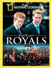 National Geographic - The Last Royals