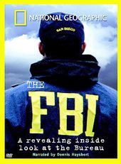 National Geographic - The F.B.I.: A Revealing
