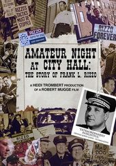 Amateur Night at City Hall: The Story of Frank L.