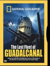National Geographic - Lost Fleet of Guadalcanal