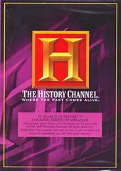 History Channel: In Search of History - Lourdes: