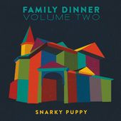 Family Dinner, Vol. 2 (180 GV 2LPs with DVD)