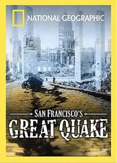 National Geographic - San Francisco's Great Quake