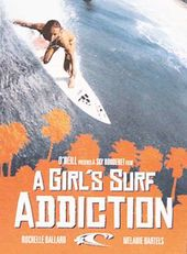 Surfing - A Girl's Surf Addiction