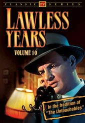 Lawless Years - Volume 10: 4-Episode Collection -