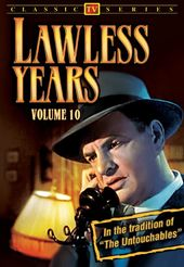 Lawless Years - Volume 10: 4-Episode Collection