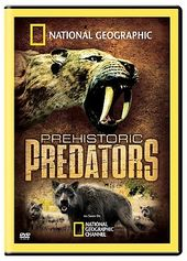 National Geographic - Prehistoric Predators