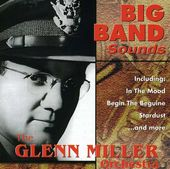 Glenn Miller Orchestra [Direct Source]