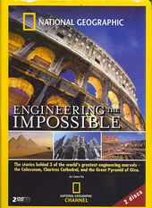National Geographic - Engineering the Impossible