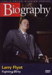 A&E Biography: Larry Flynt: Fighting Dirty