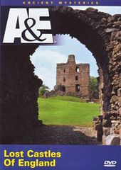 A&E: Ancient Mysteries - Lost Castles of England