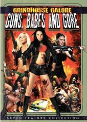 Grindhouse Galore: Guns, Babes and Gore (7-Film