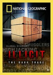 National Geographic - Illicit: The Dark Trade