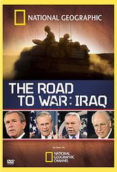 National Geographic - The Road to War: Iraq
