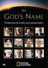 National Geographic - In God's Name: Wisdom from