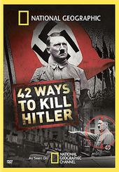 National Geographic - 42 Ways To Kill Hitler